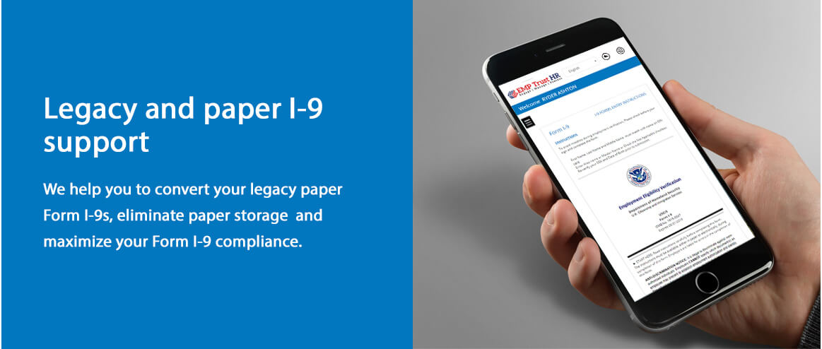 Legacy & Paper I-9 Support
